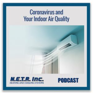 Coronavirus and Your Indoor Air Quality