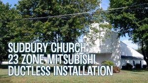 Multi-zone Ductless HVAC Installation in Sudbury, Massachusetts Church