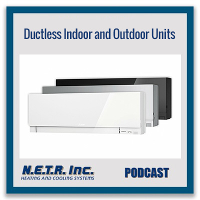 Indoor and Outdoor Ductless Units