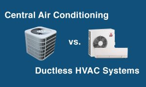 Central Air Conditioning vs. Ductless Cooling Systems