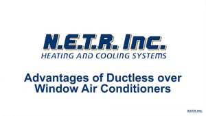 Advantages of Ductless Over Window Air Conditioners