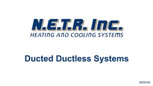 Ducted Ductless Systems (Video)