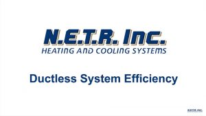 Ductless System Efficiency (Video)