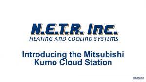 Introducing the Mitsubishi kumo cloud® Station (Video)