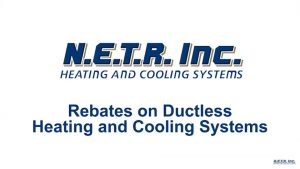Rebates on Ductless Heating and Cooling (Video)
