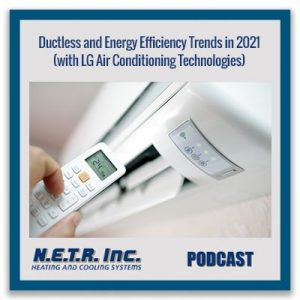 Ductless and Energy Efficiency Trends in 2021 (with LG Air Conditioning Technologies)